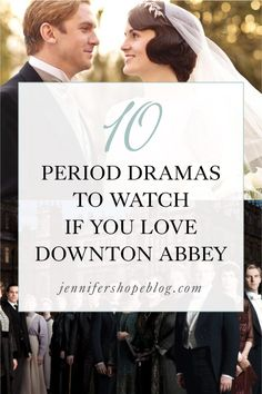 10 Period Dramas to Watch if You Love Downton Abbey, Lark Rise to Candleford, Cranford, Doctor Thorne, Sherlock, When Calls The Heart, Call The Midwife, Grantchester, Pride & Prejudice, Shows Like Downton Abbey