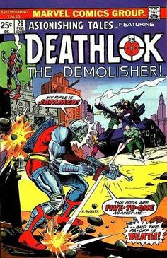 Astonishing Tales #28 - Five To One, Deathlok... One In Five... No One Here Gets Out Alive! Chapter 1