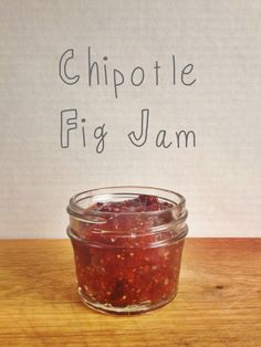 fig and chipotle jam