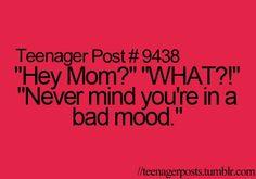 Teenager Posts: Exactly me