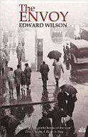 The Envoy - Edward Wilson - Mar13