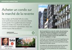 Dans la région de Montréal, l'offre de condos usagés de construction récente est très grande. alainetstella.com, alainstella.com, alainstjean.com, equipealainstjean.com