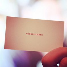 Nobody Cares Business Cards