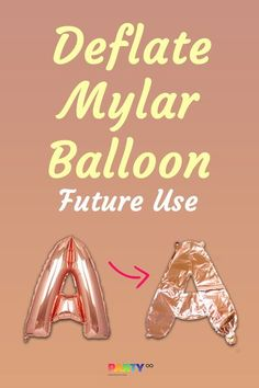 To deflate Mylar or Foil Balloon for FUTURE USE is easy. All you need is a straw and balloon itself. Follow below steps: 1. Insert straw through the valve. 00:15 2. Then press the balloon from top to bottom. 00:19 3. Let the air out gradually. 00:22 4. Fold it and save it for future use! 00:29