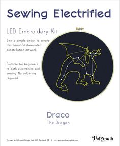 Polymath's DIY lightup Draco The Dragon soft circuit embroidery kit http://etsy.me/x7W41P