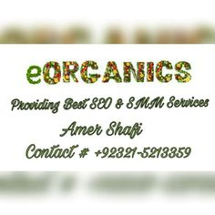We are providing internet marketing services to small and large businesses. For any queries, call us / whatsapp us at 0092-321-5213359 or email us at info@eorganics.com.pk  #Seo #seocompany #seoservices #seoexpert #marketing #seoislamabad #seopakistan #internetmarketing #internetmarketingpakistan #socialmedia #smo #sem #facebook #facebookmarketing #instagrammarketing #instagramlikes #youtubemarketing #facebookpromotion #instagrampromotion #businesspromotion #brandawareness #seodubai…