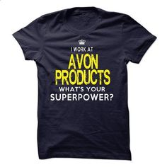 Do You Work At Avon Products - #boyfriend tee #funny sweater. BUY NOW => https://www.sunfrog.com/LifeStyle/Do-You-Work-At-Avon-Products.html?68278