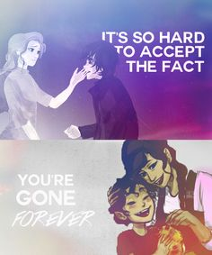 Nico and Bianca di Angelo, Leo Valdez and his mother, Esperanza. They aren't gone forever, though. their in Leo and Nico's hearts...maybe in ours, too.