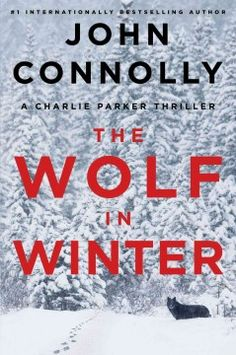 The wolf in winter by John Connolly.  Click the cover image to check out or request the mystery kindle.