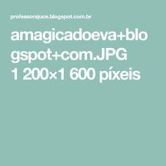 amagicadoeva+blogspot+com.JPG 1200×1600 píxeis