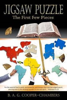 """Jigsaw Puzzle: The First Few Pieces"" - New World Order Is Part of Christian Puzzle in New Novel by B. A. G. Cooper-Chambers"