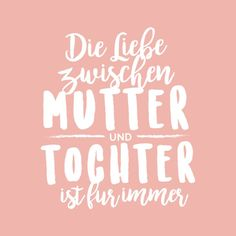 Wonderful gift for mother of daughter - Quotes - Geschenk Diy Gifts For Girlfriend, Diy Gifts For Mom, Diy Mothers Day Gifts, Mothers Day Quotes, Sister Quotes, Daughter Quotes, Mother Gifts, Baby Quotes, Love Quotes