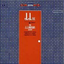 "J.J. Johnson's ""J.J. Inc."" album #NowPlaying #Jazz"