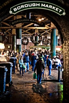 Borough Market Entrance -- probably one thing I miss most about London; the markets! Especially borough - best food ever. London Shopping, London Travel, Leeds, The Places Youll Go, Places To See, Bristol, Borough Market London, London Bridge Market, Liverpool