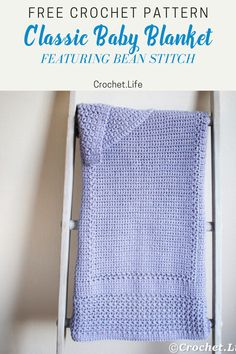 This adorable and classic baby blanket is a great project! The free crochet pattern features the bean stitch and an altered puff stitch that is easy for even a beginner crocheter. Crochet Baby Blanket Free Pattern, Crochet Patterns, Easy Crochet, Free Crochet, Classic Blankets, Easy Baby Blanket, Beginner Crochet Projects, Single Crochet Stitch, Crocheted Afghans