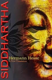 Sidartha, Herman Hesse      Basically all the things you need to really know in your life are in this book.