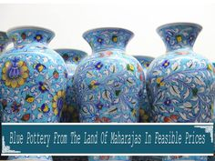 Blue Pottery from the Land of Maharajas in Feasible Prices. Pottery Painting Designs, Paint Designs, Blue Pottery Jaipur, Creative Products, Decorations, Vase, Furniture, Home Decor, Decoration Home