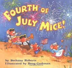 Fourth of July Mice! by Bethany Roberts