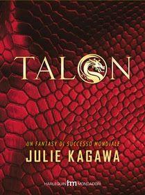 Romance and Fantasy for Cosmopolitan Girls: TALON di Julie Kagawa