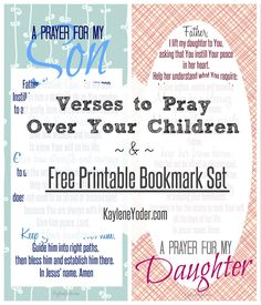 Five powerful verses to pray over your children and Free printable bookmark set with a prayer for sons, daughters and parents using the verses.