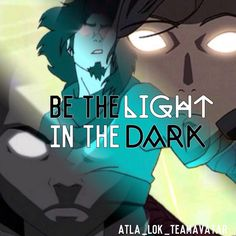 Be The Light in The Dark ----- I forgot who said this quote, if you do tell me cause I've been trying to find out! ----- My second entry for @the_gaang_team_avatar 's edit contest  More info on her account! Go join it! ----- Opinions on this edit? Would love to hear it! ----- #aang #Korra #katara #mako #bolin #sokka #zuko #suki #toph #asami #raava #avatarkorra #avatarwan #teamavatar #atla #tlok #thelegendofkorra #avatarthelastairbender #waterbender #earthbender #airbender #firebender #raava…