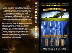 Commonwealth Universe, Age Volume Virtually Dead by Michelle Levigne Lost Technology, Star Way, The Heirs, Age 3, Commonwealth, Scientists, Civilization, Books To Read, Give It To Me