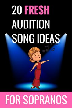 Great audition song ideas for sopranos! #auditionsongs #soprano