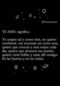 Esto ya es algo que todos dicen con mucha facilidad... Amor Quotes, Love Quotes, Inspirational Quotes, Love Phrases, Love Words, Love You, Just For You, My Love, Cute Spanish Quotes