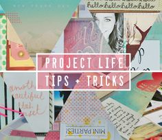 l o v e / d e s i g n / s u n s h i n e: Project Life | Tips + Tricks