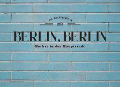 Berlin, Berlin – ein Wochenende in der Hauptstadt!
