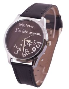 Black Leather Watch for Men Whatever I'm Late by Lateanywaywatch