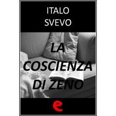La Coscienza di Zeno  Romanzo nel quale il protagonista, Zeno Cosini, in cura presso un analista per un senso di inettitudine che lo attanaglia, ripercorre alcune fasi fondamentali della sua vita, fra cui la morte del padre, il fumo, e il rapporto con la moglie.