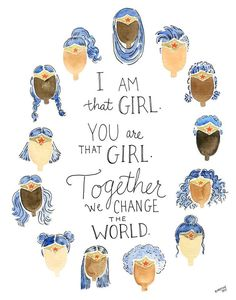 We are the women let's change the world TOGETHER. #togetherness