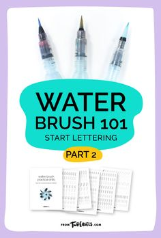 BRUSH LETTERING 101 tips and tricks and free worksheets for practice