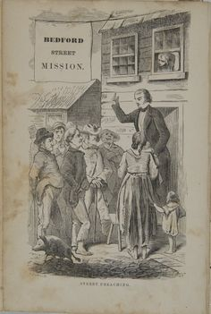 An image of street preaching in front of the Bedford Street Mission, from the 1860 book, Sorrow's Circuit