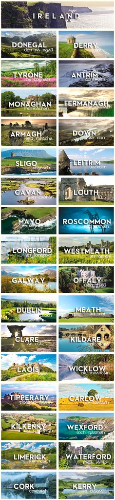 32 Counties of Ireland. Home to craggy cliffs and windswept valleys, to ancient castles and modern cities and roads that unfurl like ribbons, Ireland is uncommonly rich with both natural wonders and manmade attractions. *** This is definitely in my top 5 places to visit!!