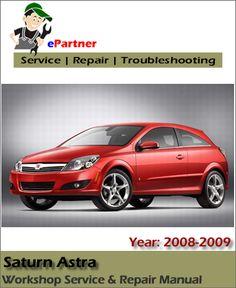 12 best saturn service manual images on pinterest repair manuals rh pinterest com 2008 saturn outlook owner's manual 2008 saturn astra repair manual