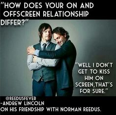 Rick Grimes and Daryl Dixon. Andrew Lincoln on his friendship with Norman Reedus. The Walking Dead.