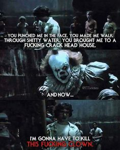 pennywise is shooketh Scary Movies, Horror Movies, Good Movies, Horror Movie Quotes, Movie Memes, Funny Memes, Scary Quotes, Ella Enchanted, Le Clown