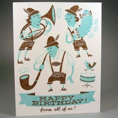 Happy Birthday from all of us! Letterpress card featuring ace Oompah band, by Hello Lucky. £3.20