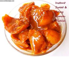 step by step presentation of quick & instantly ready to eat sweet, no oil lemon pickle. Instant Sweet Spicy Lemon Pickle Recipe in less than 30 minutes. Lemon Pickle Recipe, Indian Pickle Recipe, Gujarati Recipes, Indian Food Recipes, Ethnic Recipes, Gujarati Food, Fruit And Veg, Fruits And Veggies, Vegetables