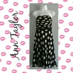 Ann Taylor Strapless Pok-a-dot Dress (NWOT) Simply sophisticated pok-a-dat strapless summer dream dress. This Ann Taylor beauty is the perfect dress for any summer event. Includes hidden zipper and latch hook on back of dress.   Size - Medium 100 % Silk  Dry Clean Only Ann Taylor Dresses