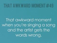 "happens all the time -- sweet land of mine, right? he always sings ""sweet caroline."" maybe one day he'll get it right."