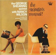 George Shearing Quintet with Nancy Wilson - 1961 - The Swingin's Mutual ! (Capitol)