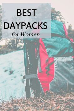 5 of the Best Daypacks for Women. Learn how to choose the right daypack for you. #hiking #hikingbag #daypacksforwomen #bestdaypack