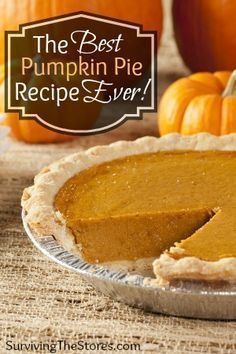 How to make the best pumpkin pie EVER! It even tastes awesome without the crust if you want to make it gluten-free! Best Pumpkin Pie Recipe, Homemade Pumpkin Pie, Libby's Pumpkin, Pumkin Pie, Pumpkin Recipes, Easy Pumpkin Pie, Crustless Pumpkin Pie Recipe, Dairy Free Pumpkin Pie, Pumpkin Tarts