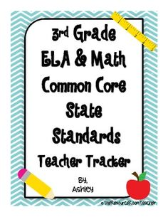 3rd Grade ELA & Math CCSS Teacher Tracker