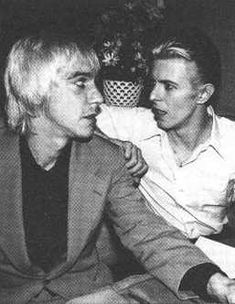 They would probably resent this but I could watch Velvet Goldmine every day for the rest of my life. - Iggy Pop and David Bowie