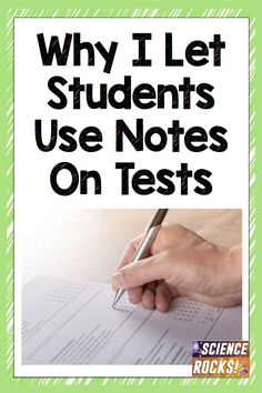 Blog Post: Why I let students use notes on tests from Science Rocks #notes #test