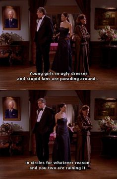 You girls in ugly dresses and stupid fans are parading around in circles for whatever reason, and you two are ruining it. #GilmoreGirls